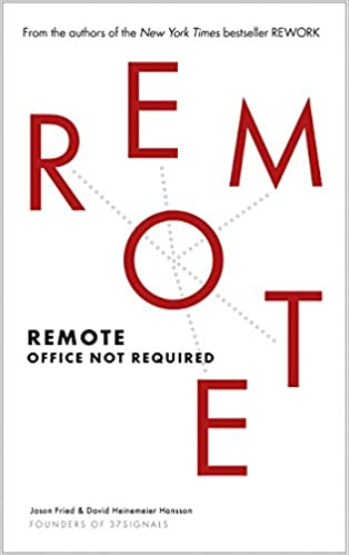 Remote: Office Not Required (libro para aprender a trabajar en remoto)